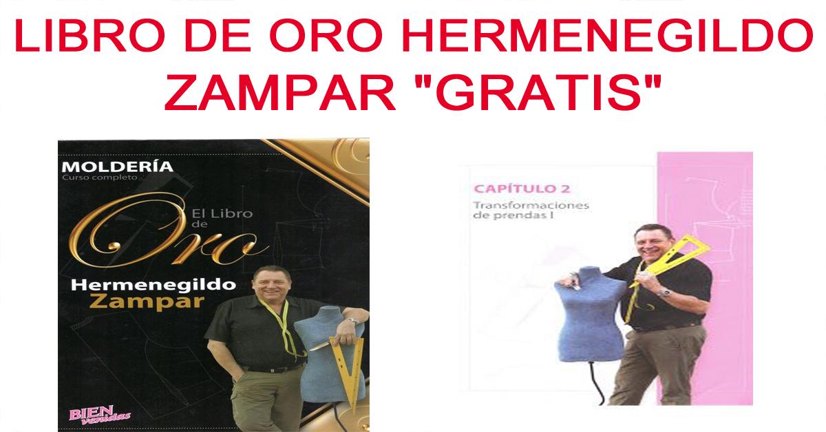 6 Libros de oro de Hermenegildo Zampar GRATIS